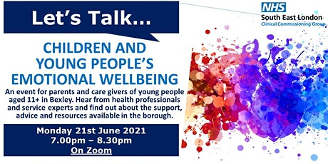 Let's talk...Children and Young People's emotional wellbeing - NHS Bexley tickets