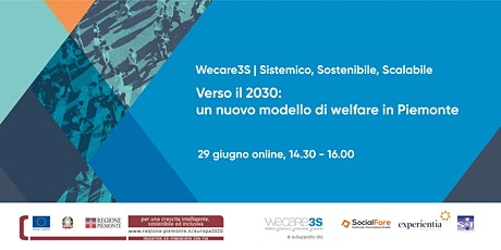 Wecare3S I Verso il 2030: un nuovo modello di welfare in Piemonte biglietti