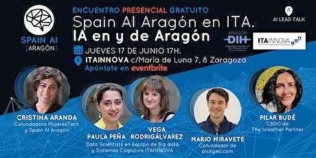 Encuentro PRESENCIAL (AI Talk): Spain AI Aragón en ITA. IA en y de Aragón entradas