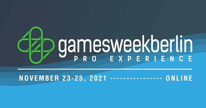 gamesweekberlin PRO X 2021 (online experience on Biz, Tech & Culture) image