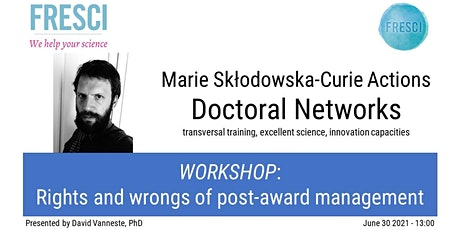 MSCA Doctoral Networks: Rights and wrongs of post-award management. tickets
