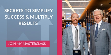 Secrets To Simplify Success And Multiply Results tickets