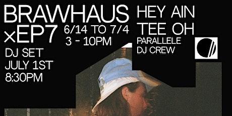 DJ Set Hey Ain Tee Oh // Parallele tickets