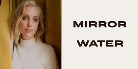 Journaling Workshop With Estée Lalonde & MIRROR WATER tickets