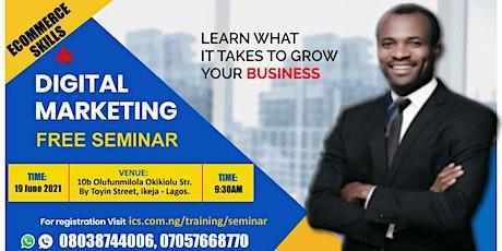 E-Commerce Skills And Digital Marketing    Free Physical Training Seminar. tickets