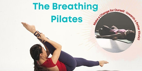 The Breathing Pilates (Make a Change for Ourself) tickets