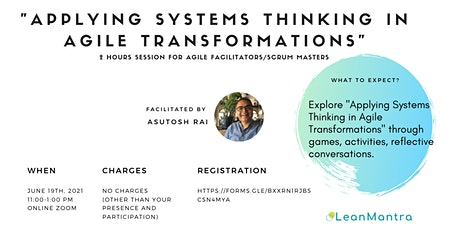 Applying Systems Thinking in Agile Transformation tickets