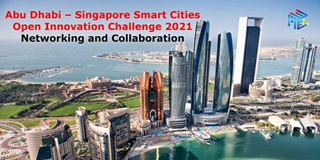 Abu Dhabi – Singapore Smart Cities Open Innovation Challenge  Networking Tickets