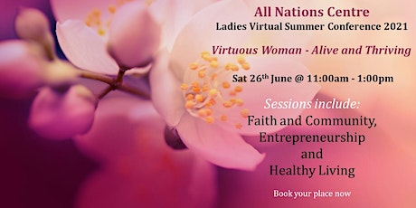 All Nations Centre Ladies Virtual Summer Conference 2021 tickets