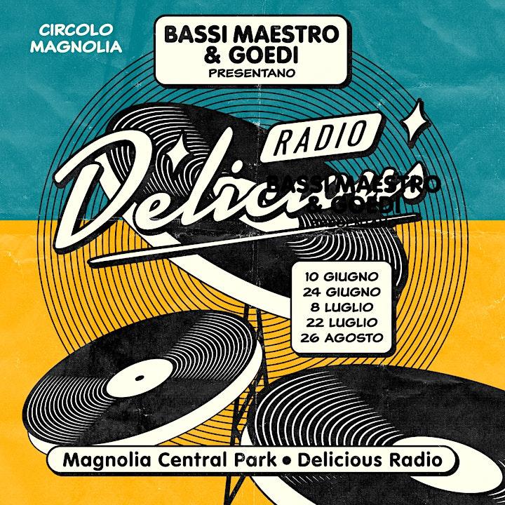 Immagine Bassi Maestro & Goedi presentano: Delicious Radio