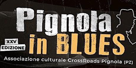 Pignola in Blues 2021 biglietti