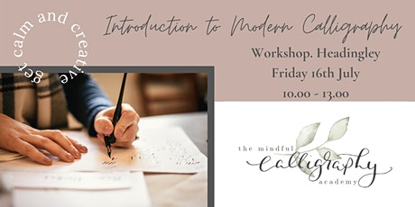 Introduction to Modern Calligraphy - Workshop. Headingley, Leeds tickets