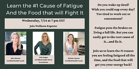 Learn the #1 Cause of Fatigue and the Food that will Fight it! tickets