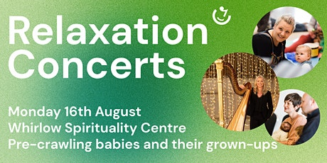 Relaxation Concerts | 16th August : Louise Thomson (harp) tickets