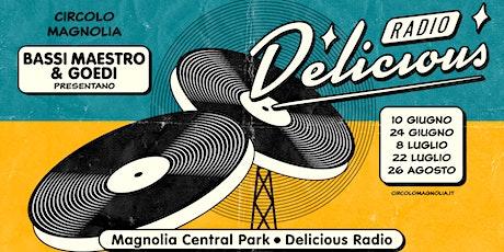 Bassi Maestro & Goedi presentano: Delicious Radio tickets