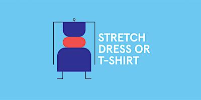 Sewing Class: Dress or T-Shirt