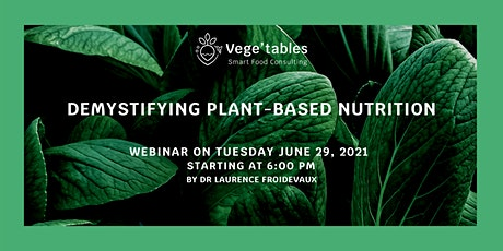 Demystifying plant-based nutrition (with optional Q&A) tickets