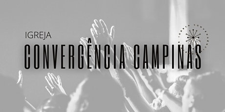 CULTO Igreja Convergência | Campinas ingressos