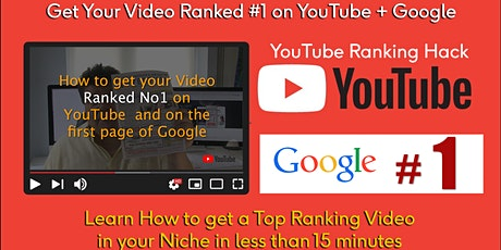 How to get a No1 Ranking Video on YouTube in 30mins or less tickets