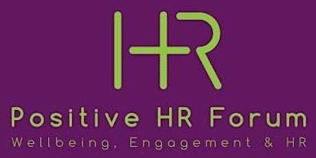 September's Positive HR Forum - Change Management & Wellbeing tickets