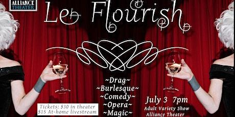 Le Flourish (Live Show) tickets