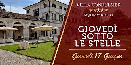 GIOVEDI' SOTTO LE STELLE - Villa Condulmer 17 Giugno biglietti