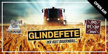 """GLINDEFETE - DER KULT BAUERNBALL """"OPEN AIR"""" 2021 Tickets"""