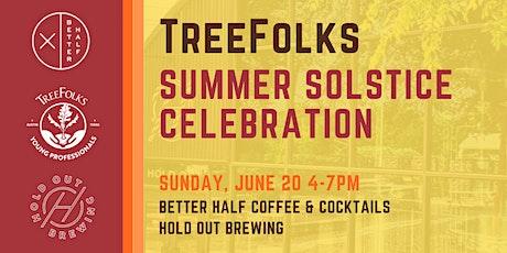 TreeFolks Summer Solstice Celebration tickets