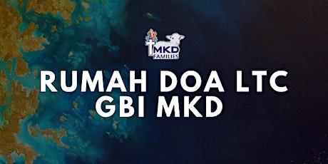 RUMAH DOA MKD LTC 24 JUNI 2021 tickets