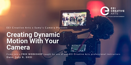 Creating Dynamic Motion With Your Camera with EEI Creative Arts - Live Online tickets
