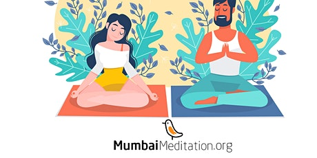 Mumbai Meditation 1:1  Free Introduction tickets