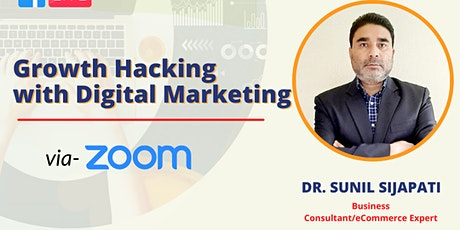 Growth Hacking with Digital Marketing tickets