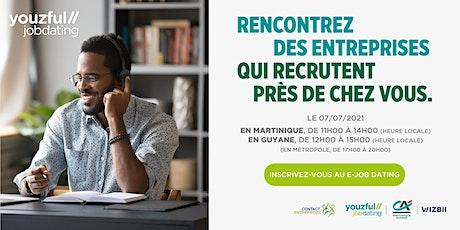 E-Job Dating Martinique & Guyane : décrochez un emploi dans votre région billets