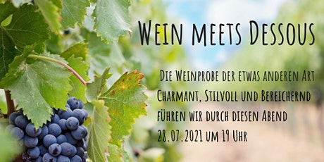Wein meets Dessous Tickets