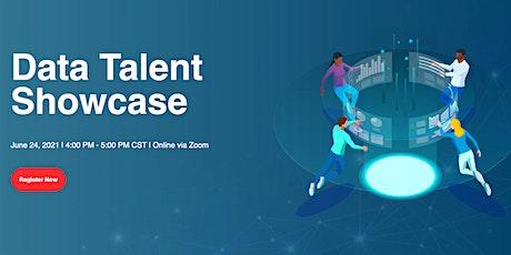 Data Talent Showcase - June 24, 2021 tickets