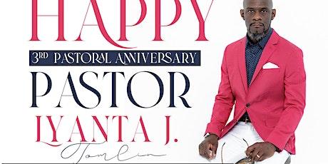 Pastor Lyanta' J Tomlin 3rd Anniversary Banquet tickets