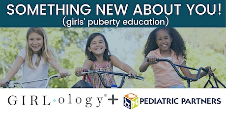 Girlology Something New About YOU with Kristen Stuppy, MD tickets