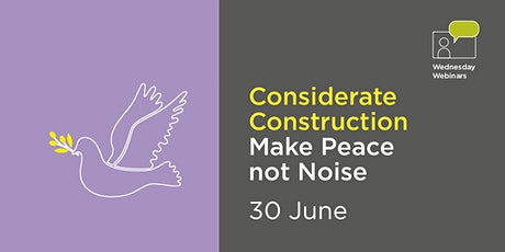 Considerate construction - make peace not noise tickets