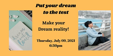 Put Your Dream To The Test Tickets
