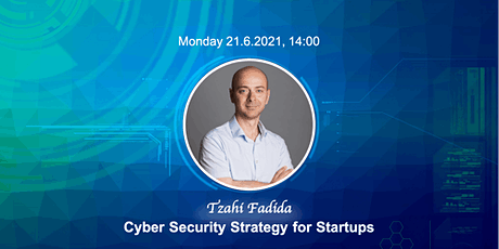 Cyber Security Strategy for Startups tickets