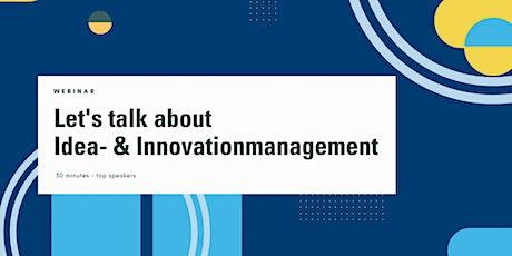 Let's talk about innovation management & community-based innovation biljetter