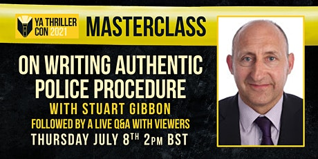 On Writing Authentic Police Procedure -  A Masterclass with Stuart Gibbon tickets