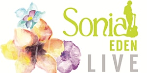 Introducing Sonia Eden - performing Live at The...