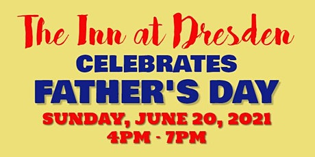 The Inn at Dresden - Father's Day Event tickets