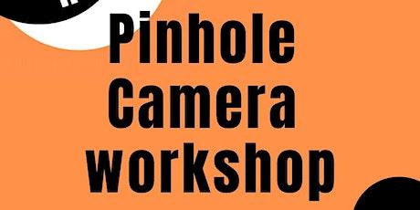 Pinhole Camera Workshop tickets