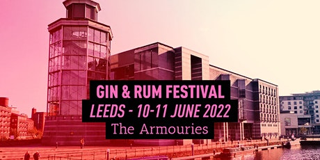 The Gin & Rum Festival - Leeds - 2022 tickets