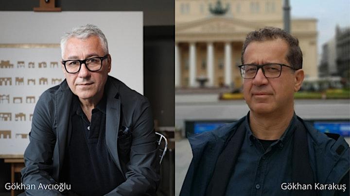 Architecture and Design Talks: Gökhan Avcıoğlu image