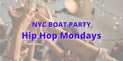 Slay Monday - HIP HOP Boat Party!!! Every Monday -
