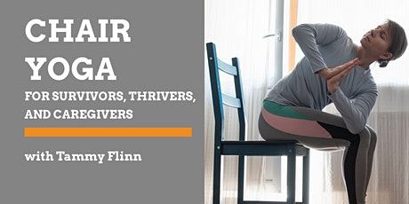 Chair Yoga for Survivors, Thrivers, and Caregivers tickets