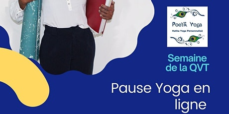 Pause Yoga en Ligne ! Semaine de la QVT avec Poetik Yoga billets